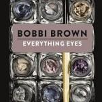 Bobbi Brown presenteert 8ste boek: Everything Eyes