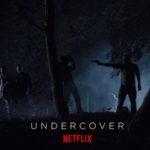 Undercover: de eerste Belgisch-Nederlandse coproductie van Netflix